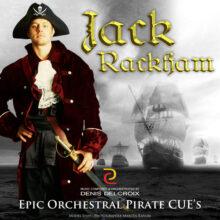 Jack Rackham - Epic Orchestral Pirate CUE