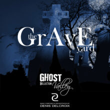 GHOST VALLEY - The Graveyard