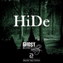 GHOST VALLEY - Hide