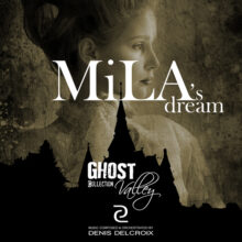 GHOST VALLEY - Mila's Dream