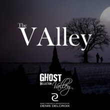 GHOST VALLEY - The Valley