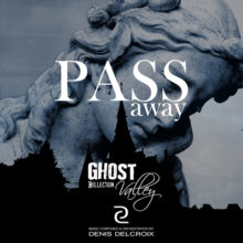 GHOST VALLEY - Pass Away
