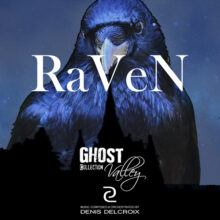 GHOST VALLEY - Raven