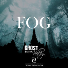 GHOST VALLEY - Fog