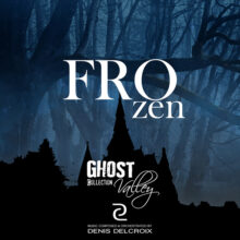 GHOST VALLEY - Frozen