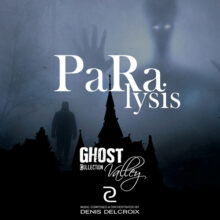 GHOST VALLEY - Paralysis